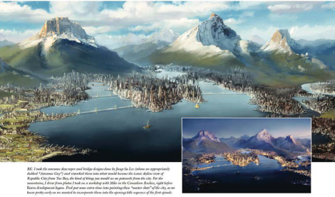Republic City's design was greatly inspired by Hong Kong, Beijing, New York City, and the Canadian Rockies.